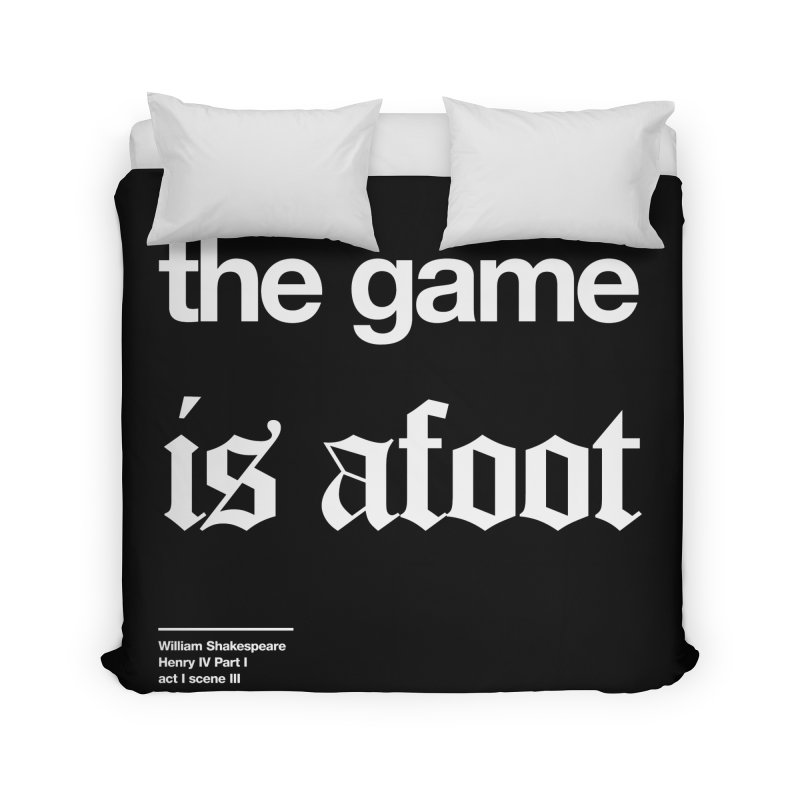 the game is afoot Home Duvet by Shirtspeare
