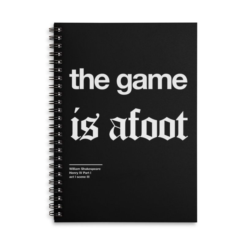 the game is afoot Accessories Lined Spiral Notebook by Shirtspeare