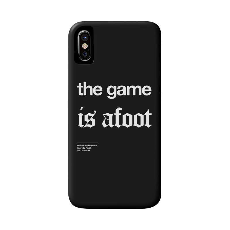 the game is afoot Accessories Phone Case by Shirtspeare