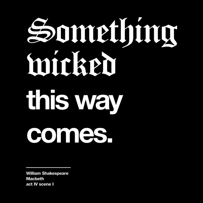Something wicked this way comes. Women's Fitted T-Shirt by Shirtspeare