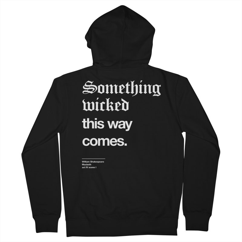 Something wicked this way comes. Women's French Terry Zip-Up Hoody by Shirtspeare