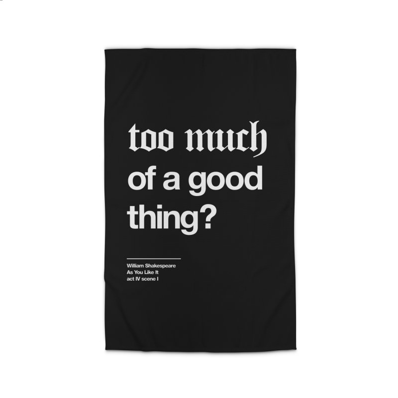 too much of a good thing Home Rug by Shirtspeare