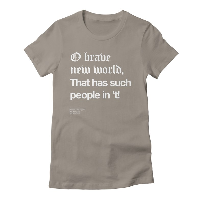 O brave new world, That has such people in 't! Women's Lounge Pants by Shirtspeare