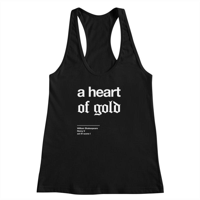 a heart of gold Women's Tank by Shirtspeare