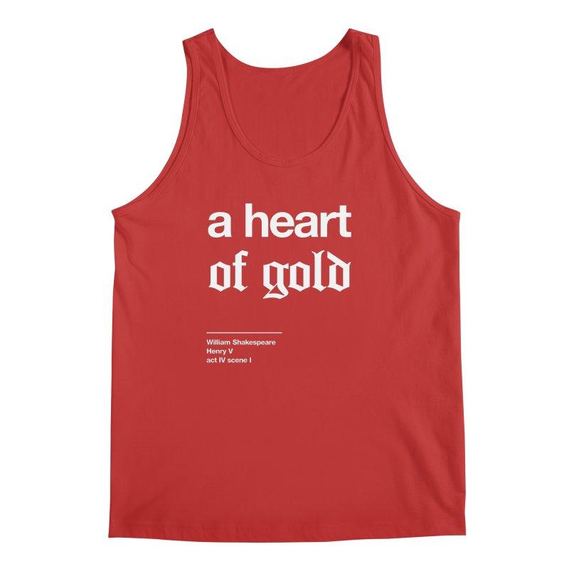 a heart of gold Men's Tank by Shirtspeare