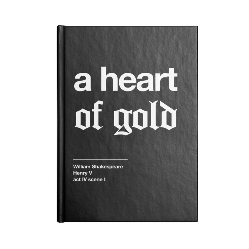 a heart of gold Accessories Blank Journal Notebook by Shirtspeare