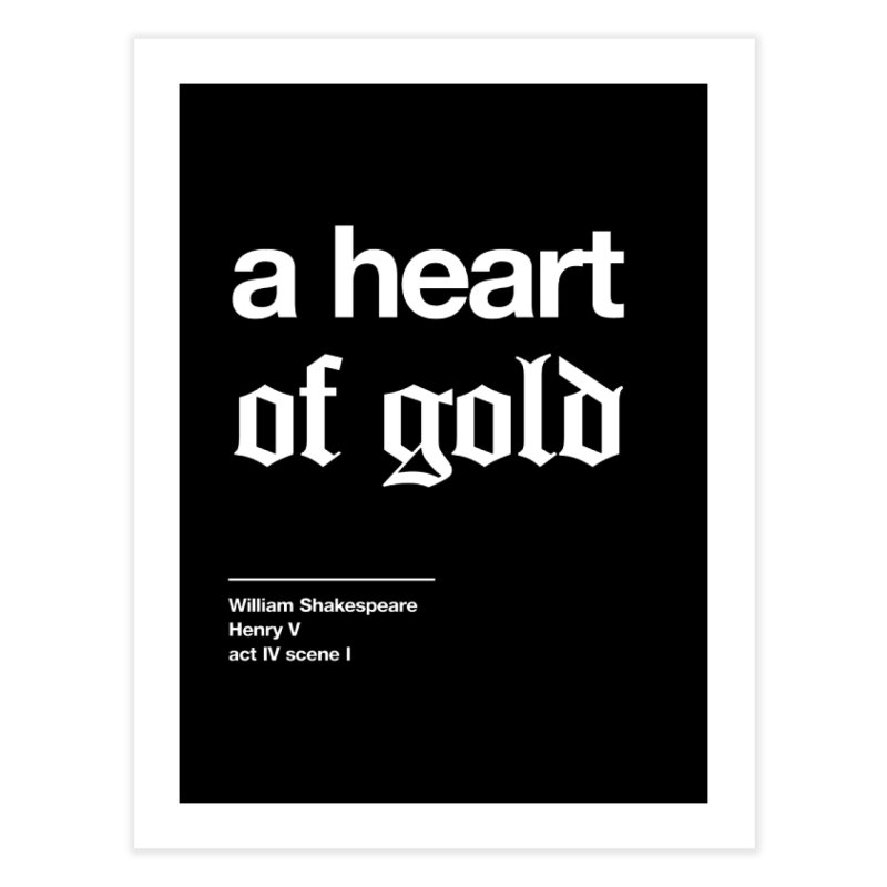 a heart of gold Home Fine Art Print by Shirtspeare