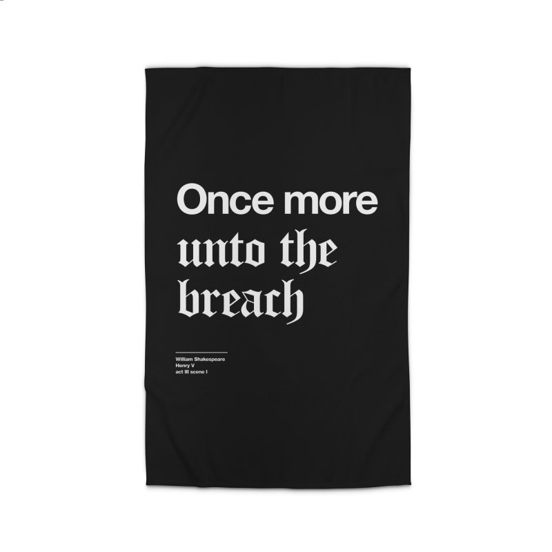 Once more unto the breach Home Rug by Shirtspeare