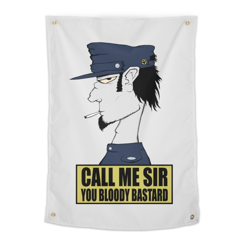 Call Me Sir Home Tapestry by -Sho Art