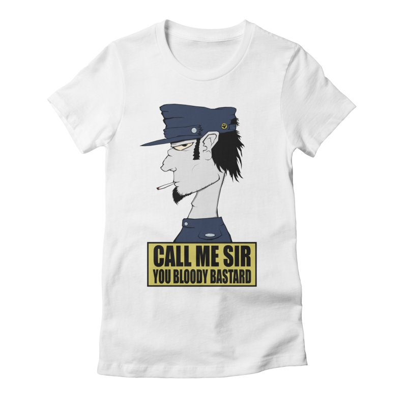 Call Me Sir Women's Fitted T-Shirt by -Sho Art