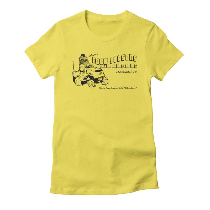 Four Seasons Total Landscaping Women's T-Shirt by Shop Class
