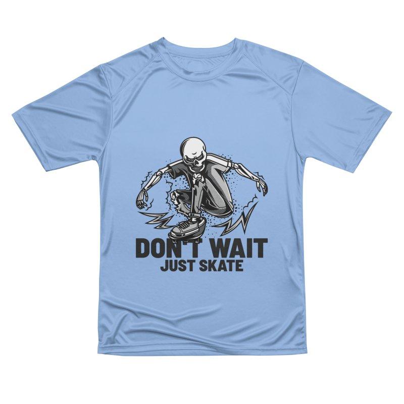 Don't Wait Just Skate Men's T-Shirt by Indigoave Artist Shop