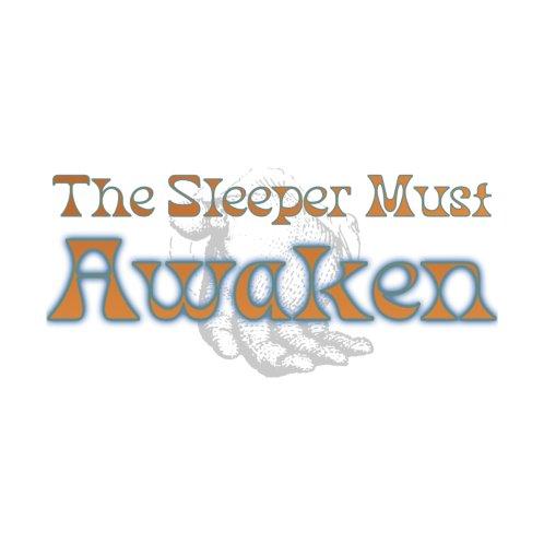 Design for The Sleeper Must Awaken