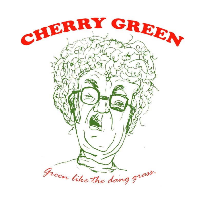 cherry green for Ryan None  by shortandsharp's Artist Shop