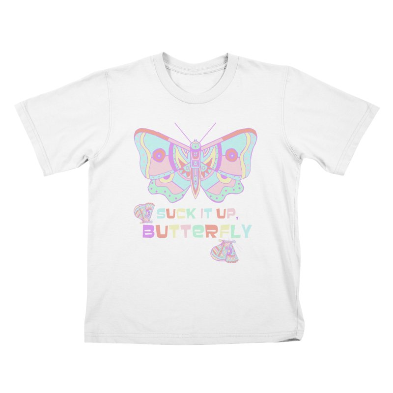 suck it up, butterfly Kids T-Shirt by shortandsharp's Artist Shop