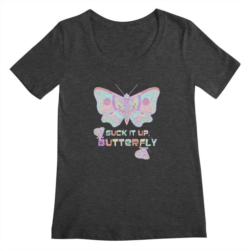 suck it up, butterfly Women's Scoopneck by shortandsharp's Artist Shop
