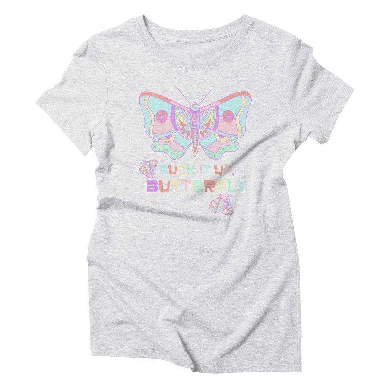 suck it up, butterfly Women's Triblend T-Shirt by shortandsharp's Artist Shop