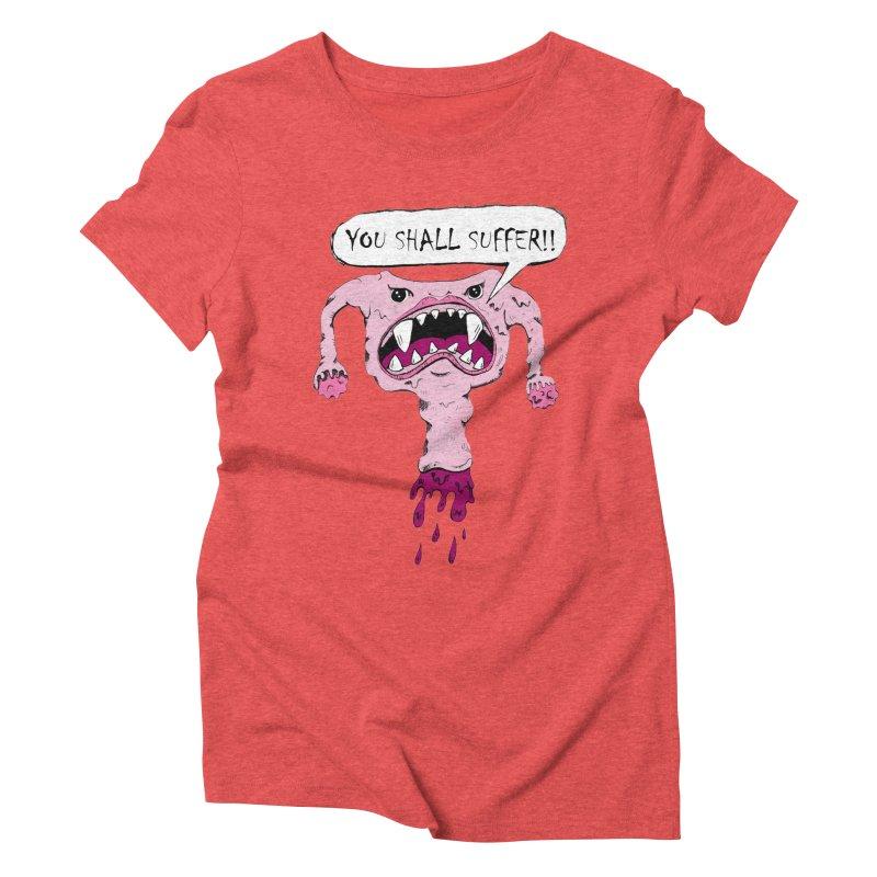 YOU SHALL SUFFER Women's Triblend T-Shirt by shortandsharp's Artist Shop