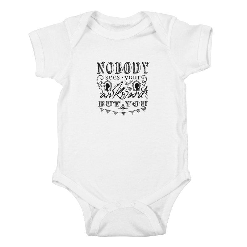 Nobody Sees Kids Baby Bodysuit by shouty words's Artist Shop