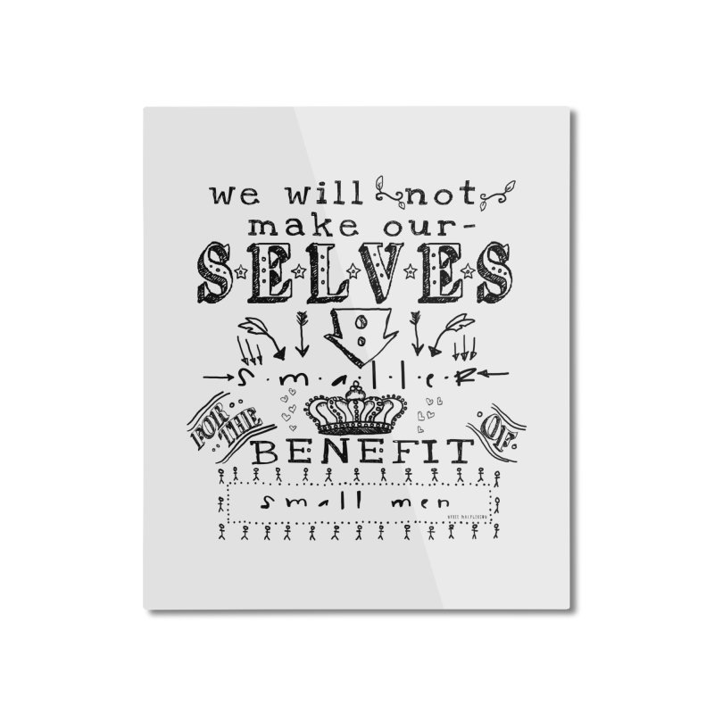 Small Men Home Mounted Aluminum Print by shouty words's Artist Shop