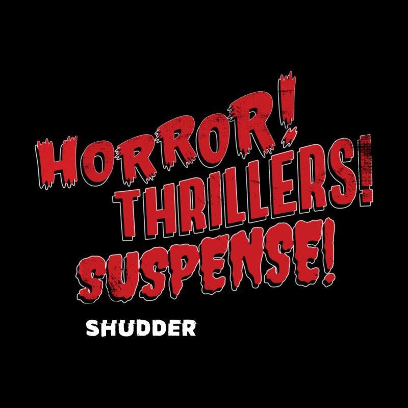Horror! Thrillers! Suspense! Women's V-Neck by shudder's Artist Shop