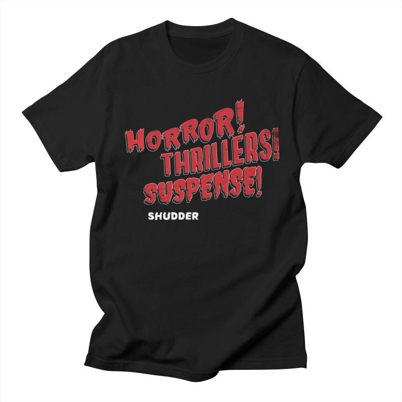 Horror! Thrillers! Suspense! in Men's Regular T-Shirt Black by shudder's Artist Shop