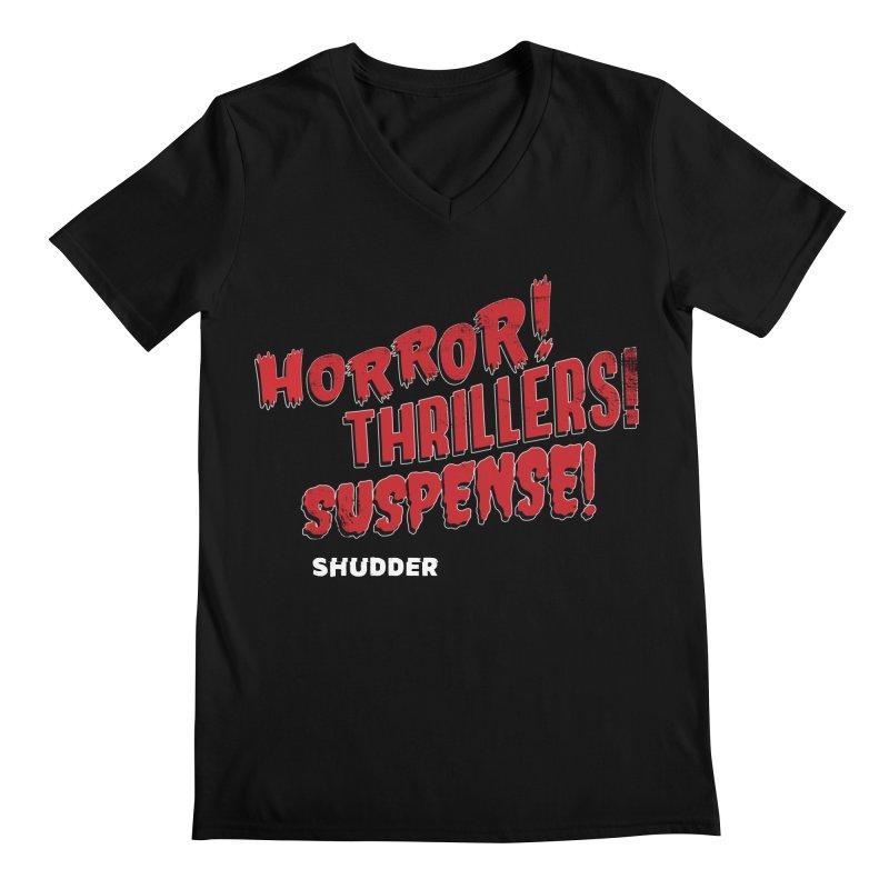 Horror! Thrillers! Suspense! Men's Regular V-Neck by shudder's Artist Shop
