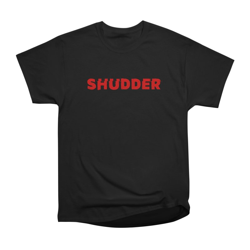 I Love Shudder Men's Heavyweight T-Shirt by shudder's Artist Shop