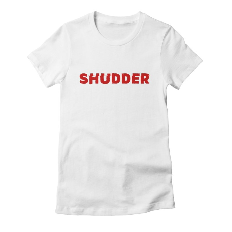 I Love Shudder Women's Fitted T-Shirt by Shudder