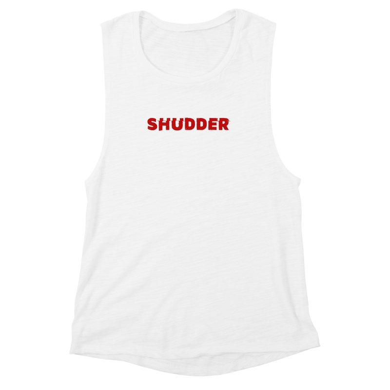 I Love Shudder Women's Muscle Tank by shudder's Artist Shop
