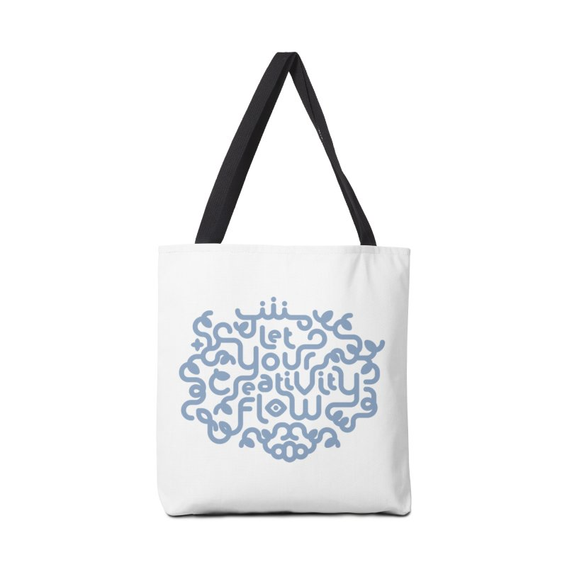 Let Your Creativity Flow Accessories Bag by Sidewise Clothing & Design