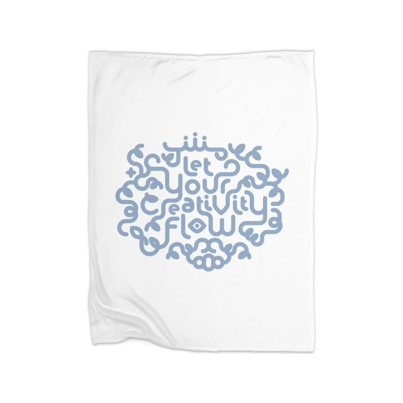 Let Your Creativity Flow Home Fleece Blanket Blanket by Sidewise Clothing & Design