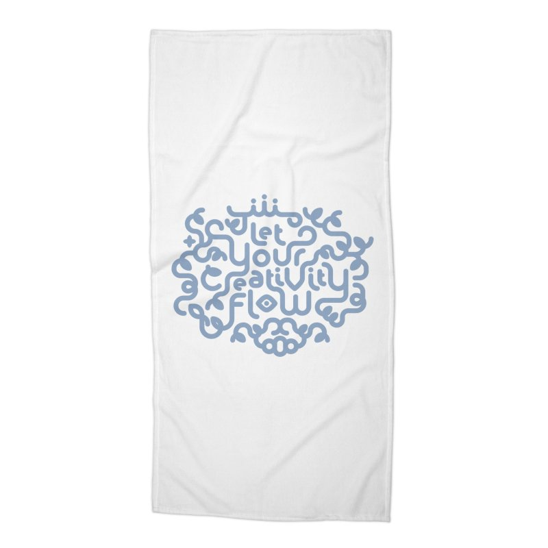Let Your Creativity Flow Accessories Beach Towel by Sidewise Clothing & Design