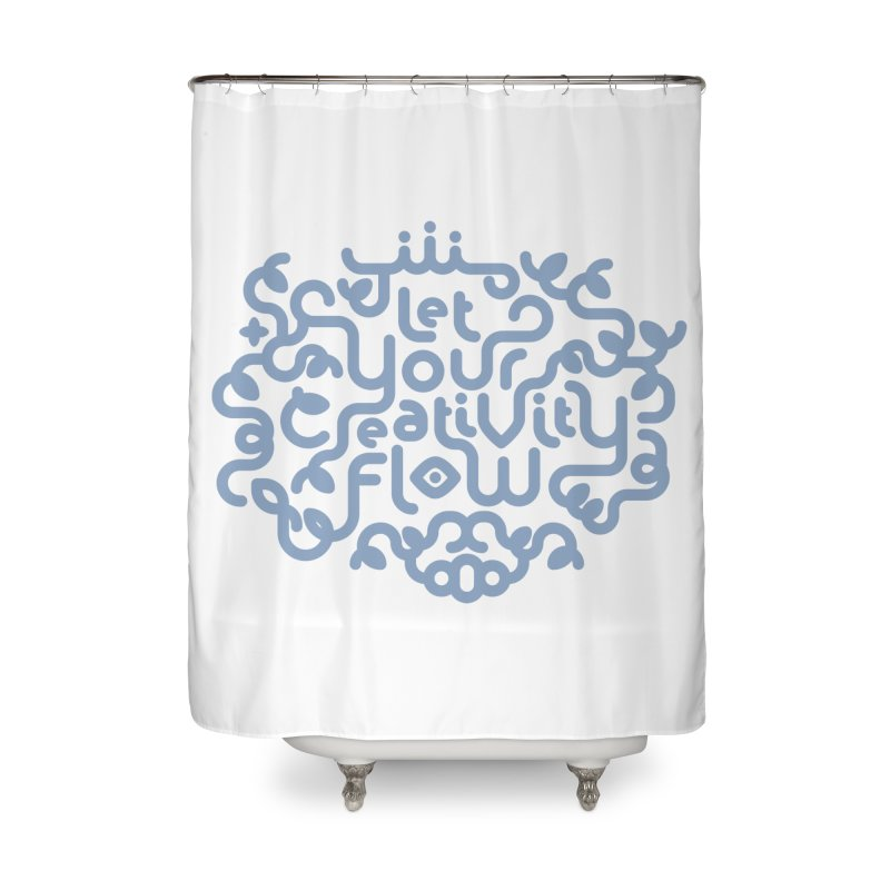 Let Your Creativity Flow Home Shower Curtain by Sidewise Clothing & Design