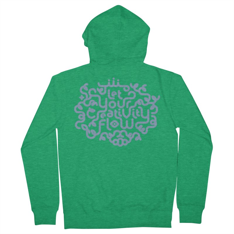 Let Your Creativity Flow Women's Zip-Up Hoody by Sidewise Clothing & Design
