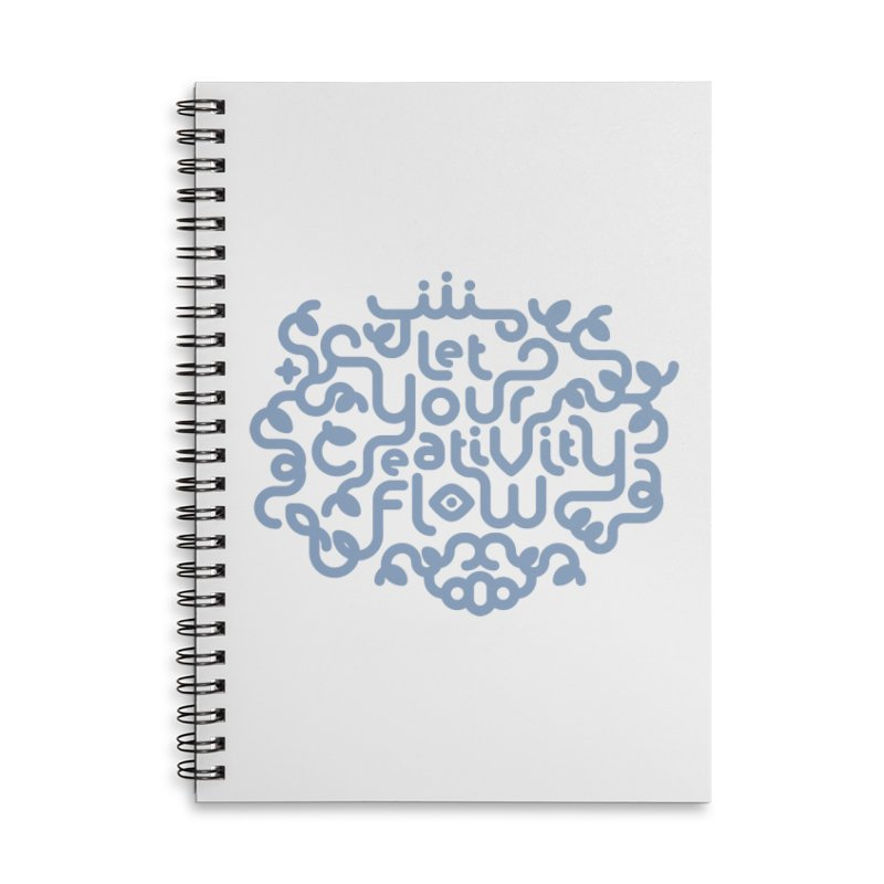 Let Your Creativity Flow Accessories Lined Spiral Notebook by Sidewise Clothing & Design