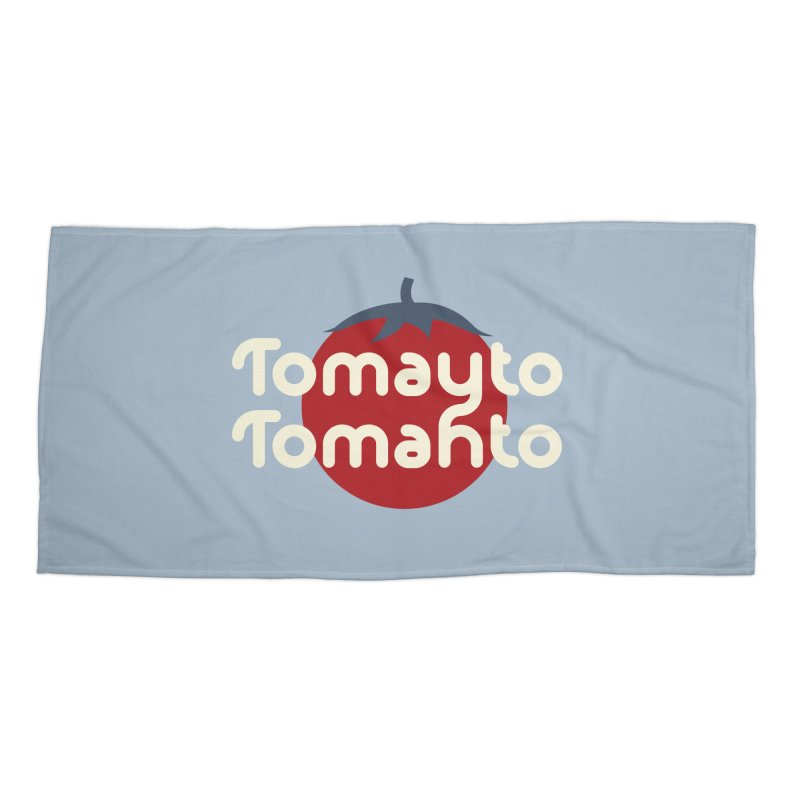 Tomayto Tomahto Accessories Beach Towel by Sidewise Clothing & Design