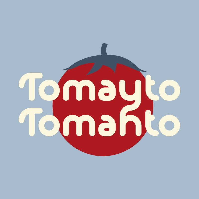Tomayto Tomahto Home Stretched Canvas by Sidewise Clothing & Design