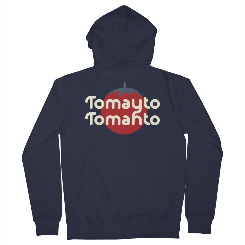 Tomayto Tomahto Women's French Terry Zip-Up Hoody by Sidewise Clothing & Design