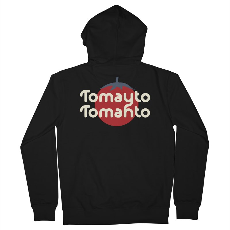 Tomayto Tomahto Men's French Terry Zip-Up Hoody by Sidewise Clothing & Design