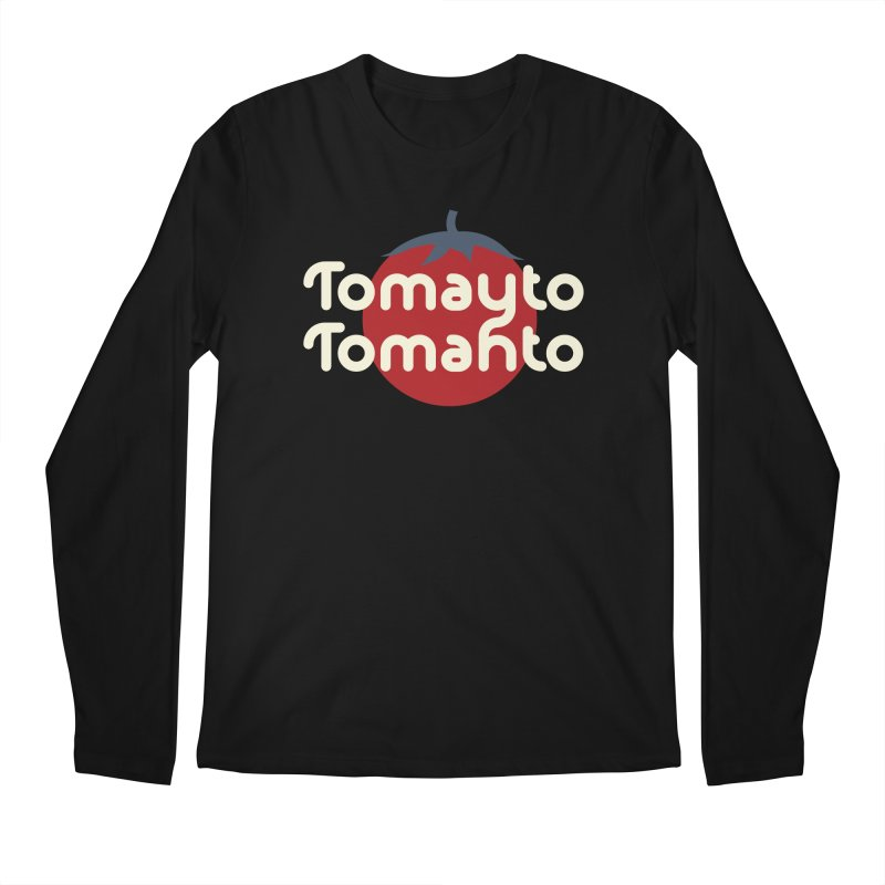 Tomayto Tomahto Men's Regular Longsleeve T-Shirt by Sidewise Clothing & Design