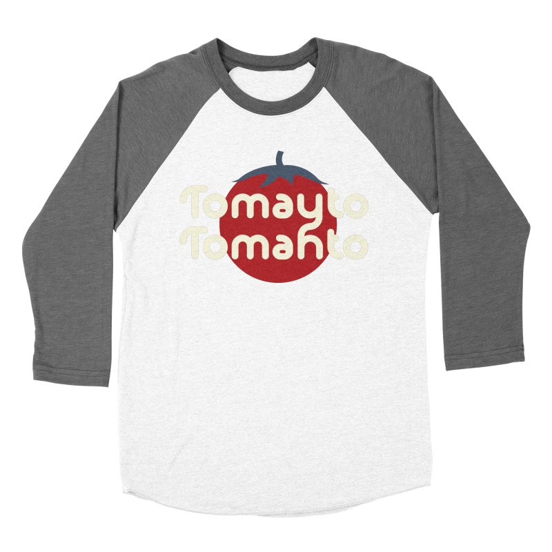Tomayto Tomahto Women's Baseball Triblend T-Shirt by Sidewise Clothing & Design