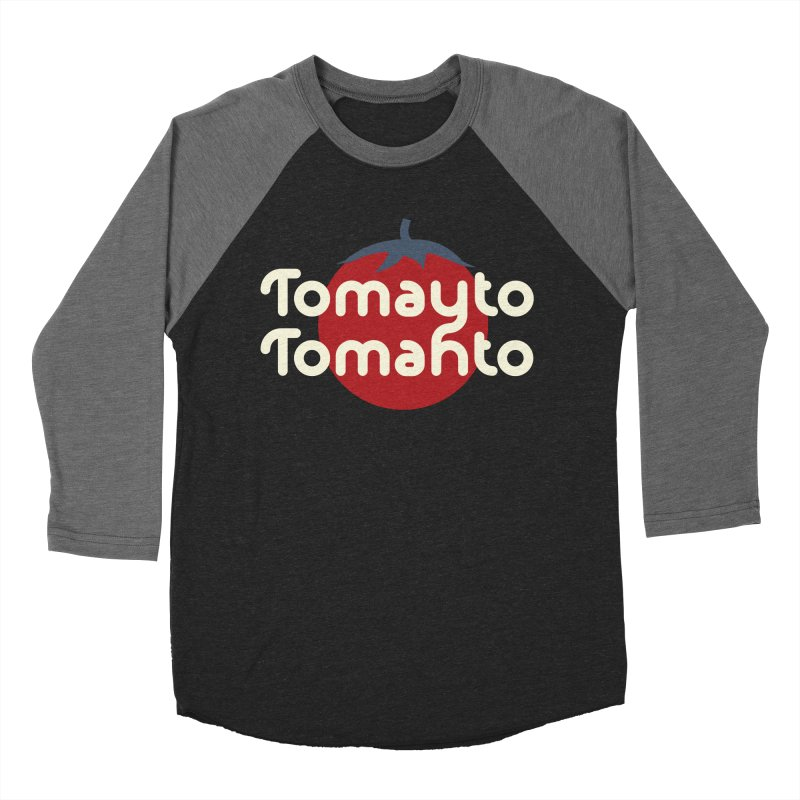 Tomayto Tomahto Women's Baseball Triblend Longsleeve T-Shirt by Sidewise Clothing & Design