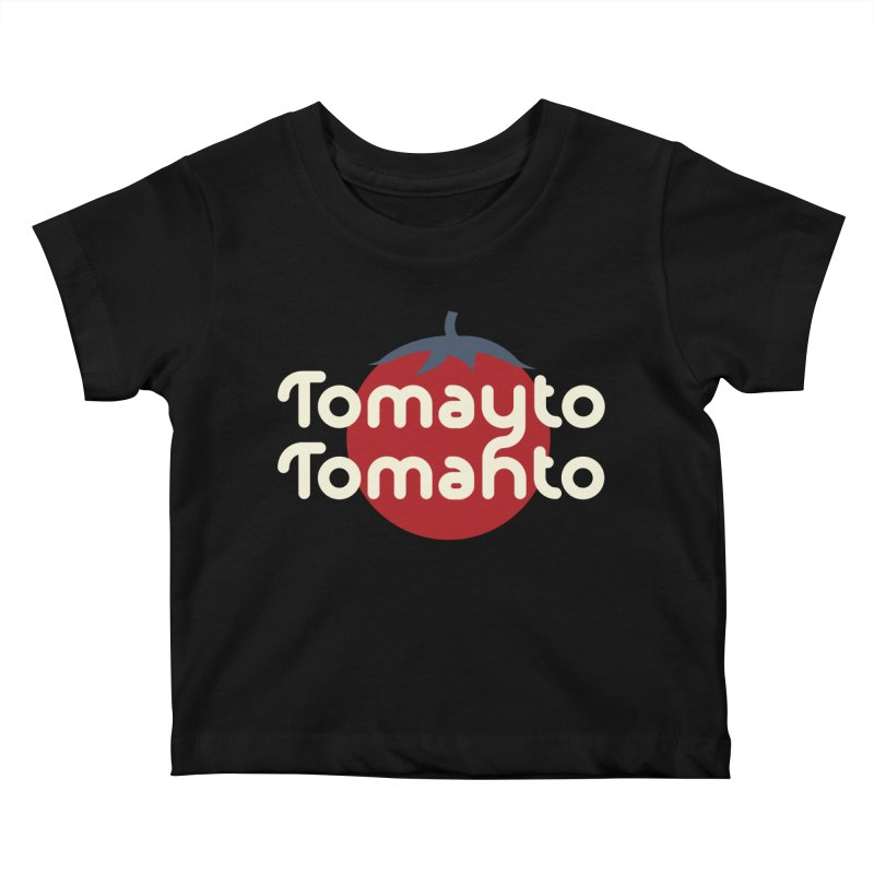 Tomayto Tomahto Kids Baby T-Shirt by Sidewise Clothing & Design