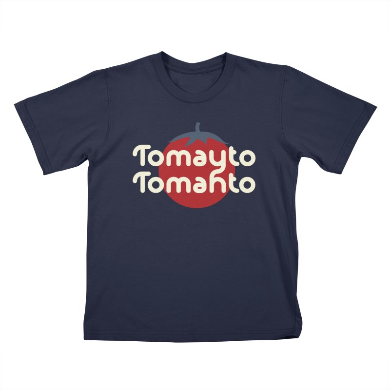 Tomayto Tomahto Kids T-Shirt by Sidewise Clothing & Design
