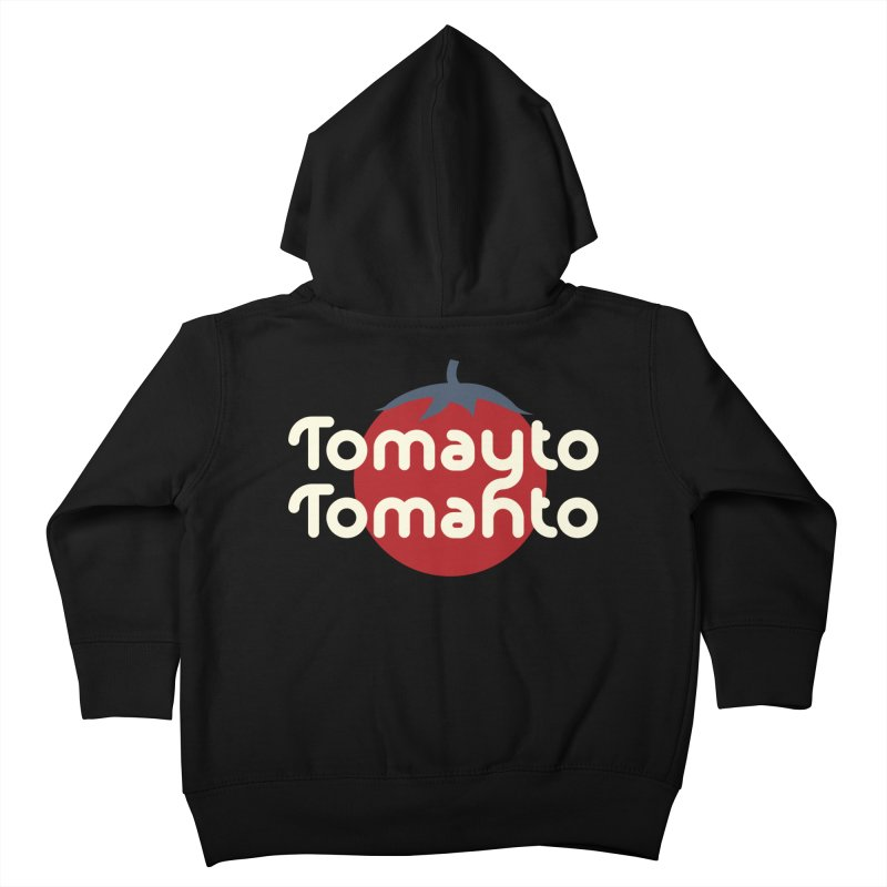 Tomayto Tomahto Kids Toddler Zip-Up Hoody by Sidewise Clothing & Design