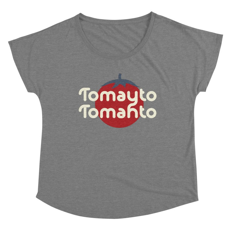 Tomayto Tomahto Women's Scoop Neck by Sidewise Clothing & Design