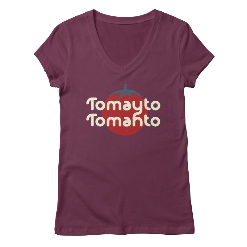 Tomayto Tomahto Women's Regular V-Neck by Sidewise Clothing & Design