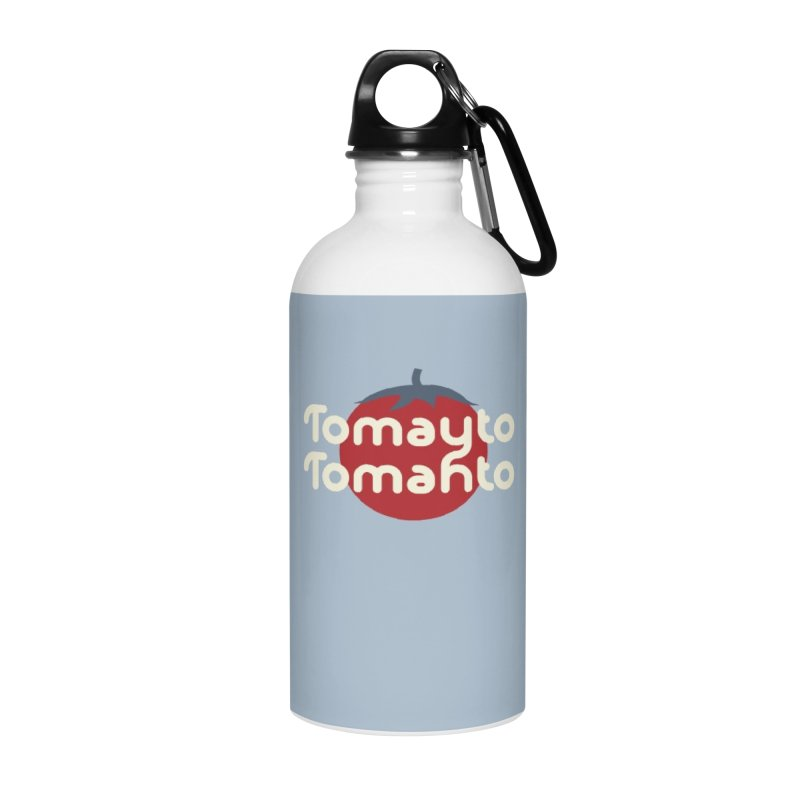 Tomayto Tomahto Accessories Water Bottle by Sidewise Clothing & Design