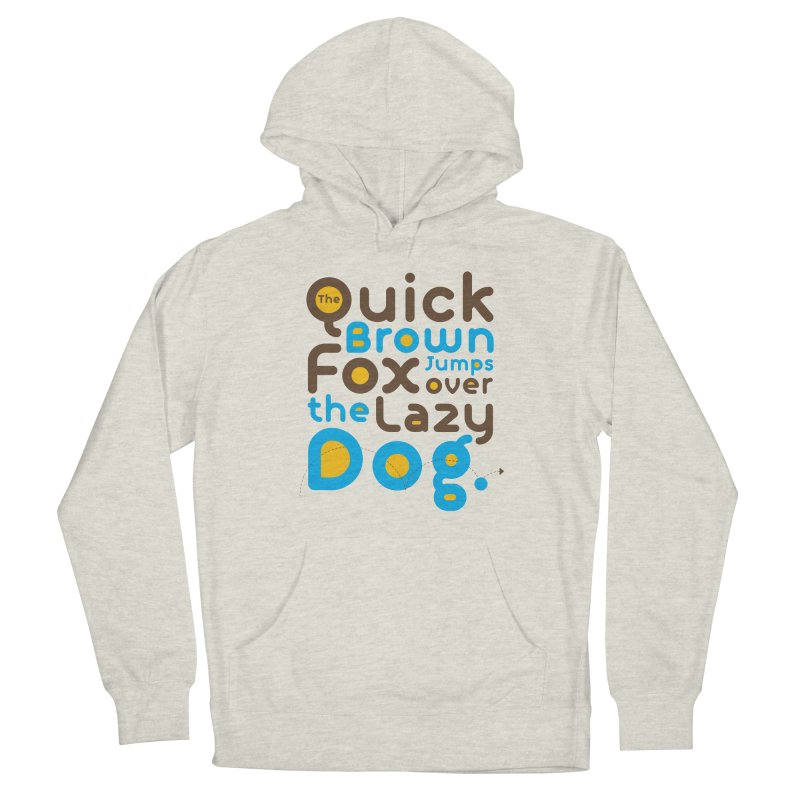 The Quick Brown Fox Jumps over the Lazy Dog Men's Pullover Hoody by Sidewise Clothing & Design